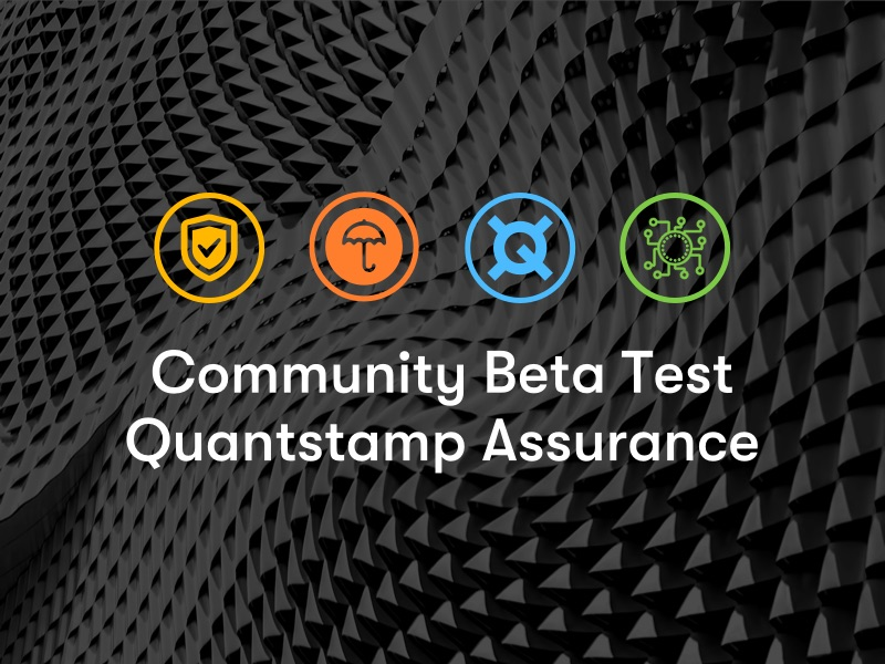 You are Invited to the Quantstamp Security Assurance Protocol Beta Test