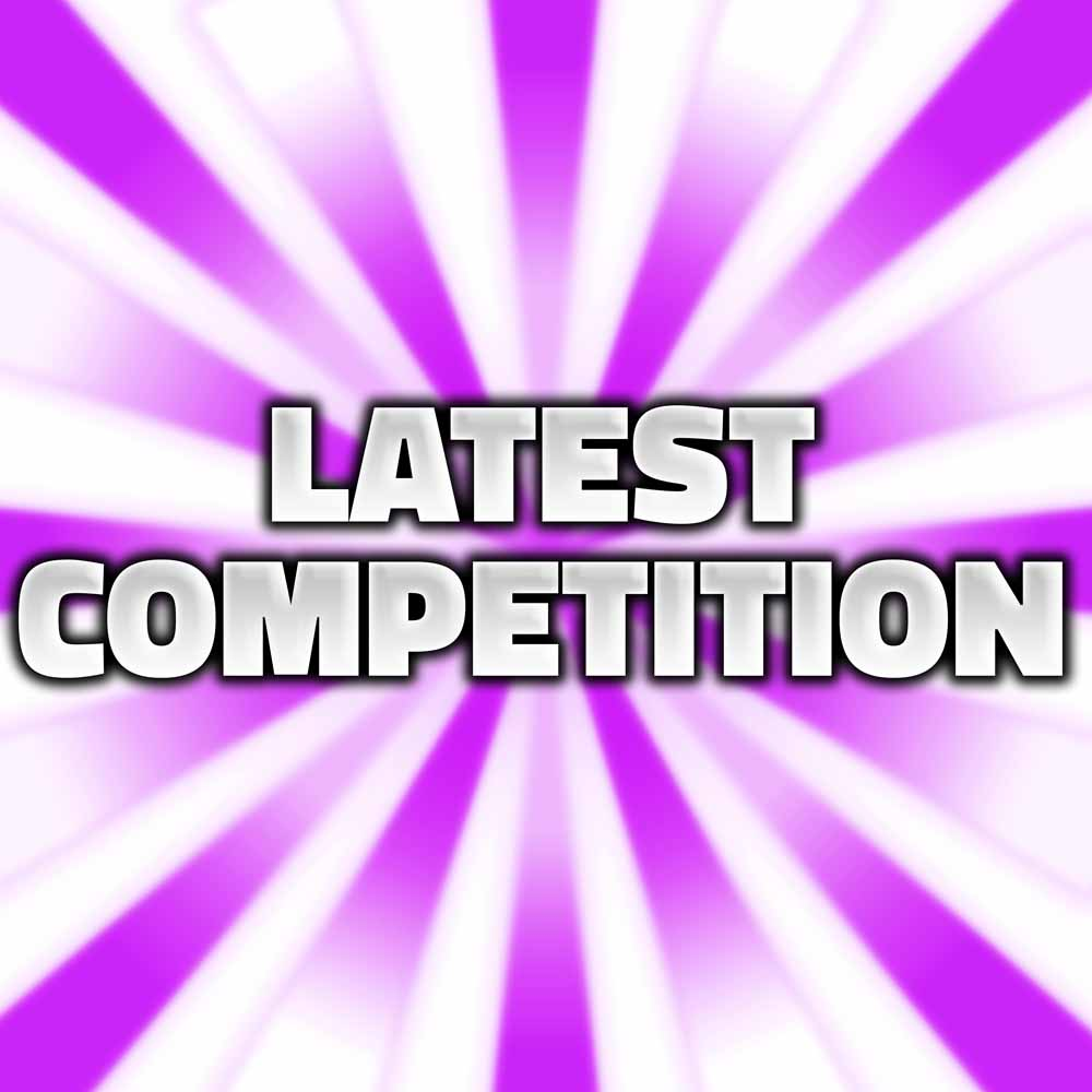 latest competition