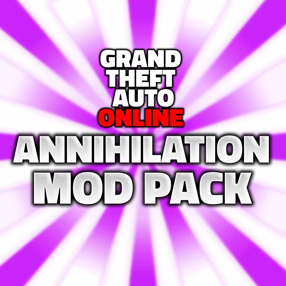 grand theft auto online annihalation mod pack