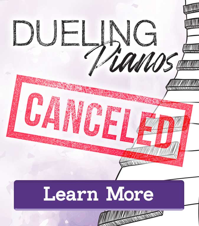 Dueling Pianos Canceled