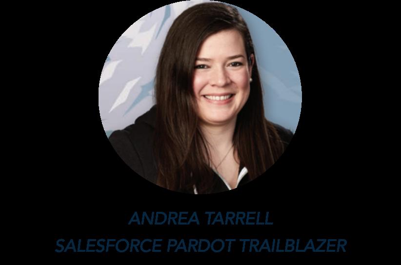Andrea Tarrell, Salesforce Pardot Trailblazer