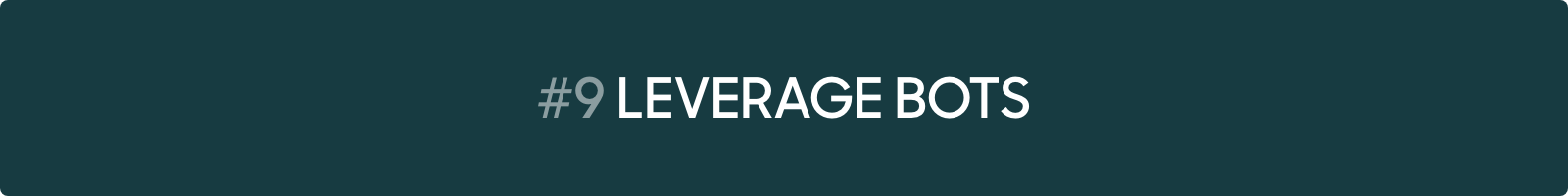 Conversational Marketing Tip #9: Leverage bots
