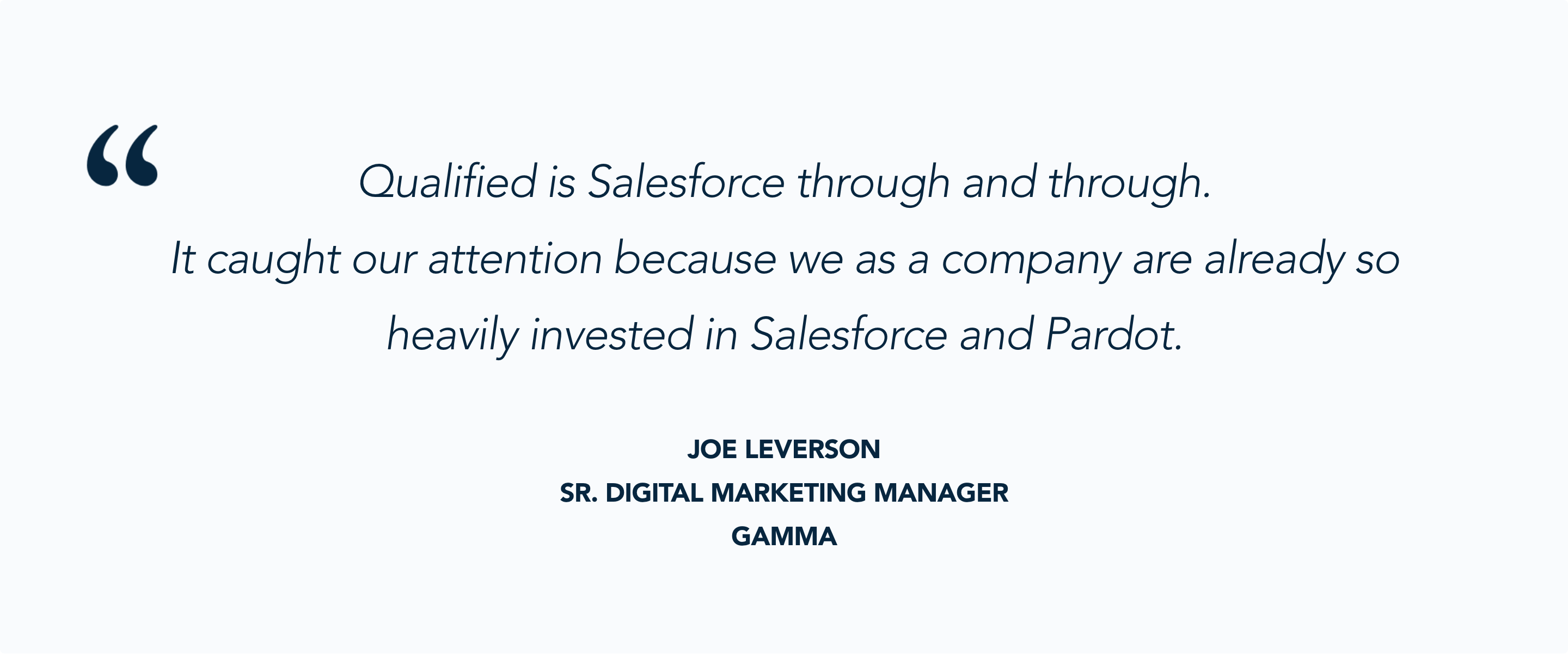 Gamma selected Qualified because of its strong Salesforce and Pardot integration