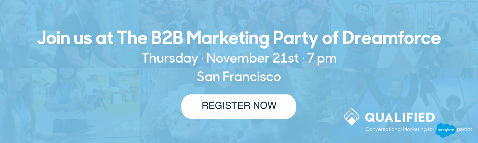 Qualified Pardot Sercante Dreamforce '19 B2B Marketing Party