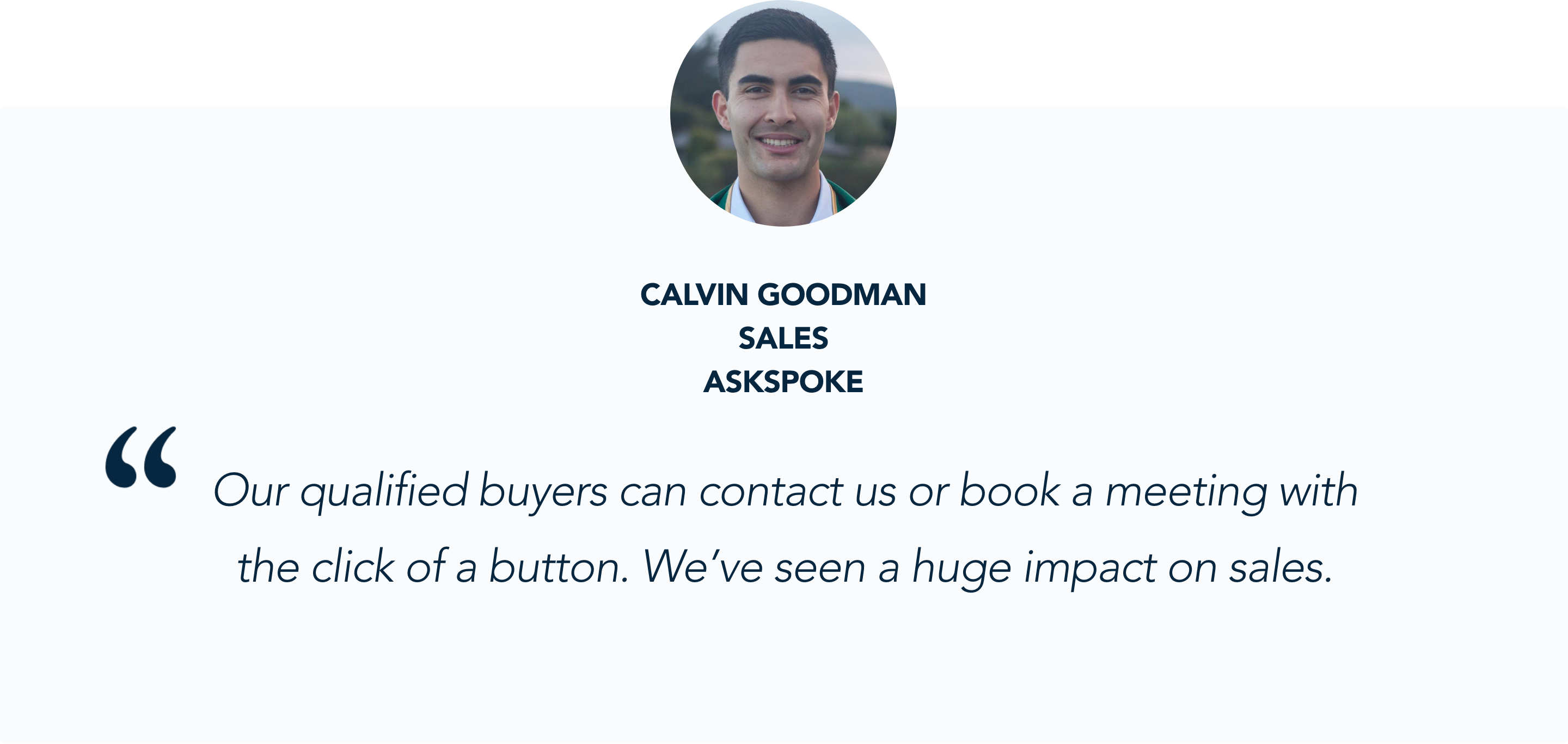 Calvin Goodman, Sales Development Rep at askSpoke, shares Conversational Marketing Success