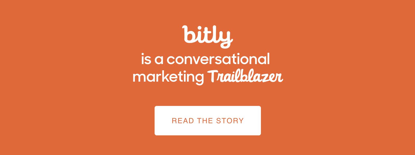 Bitly is a conversational marketing trailblazer