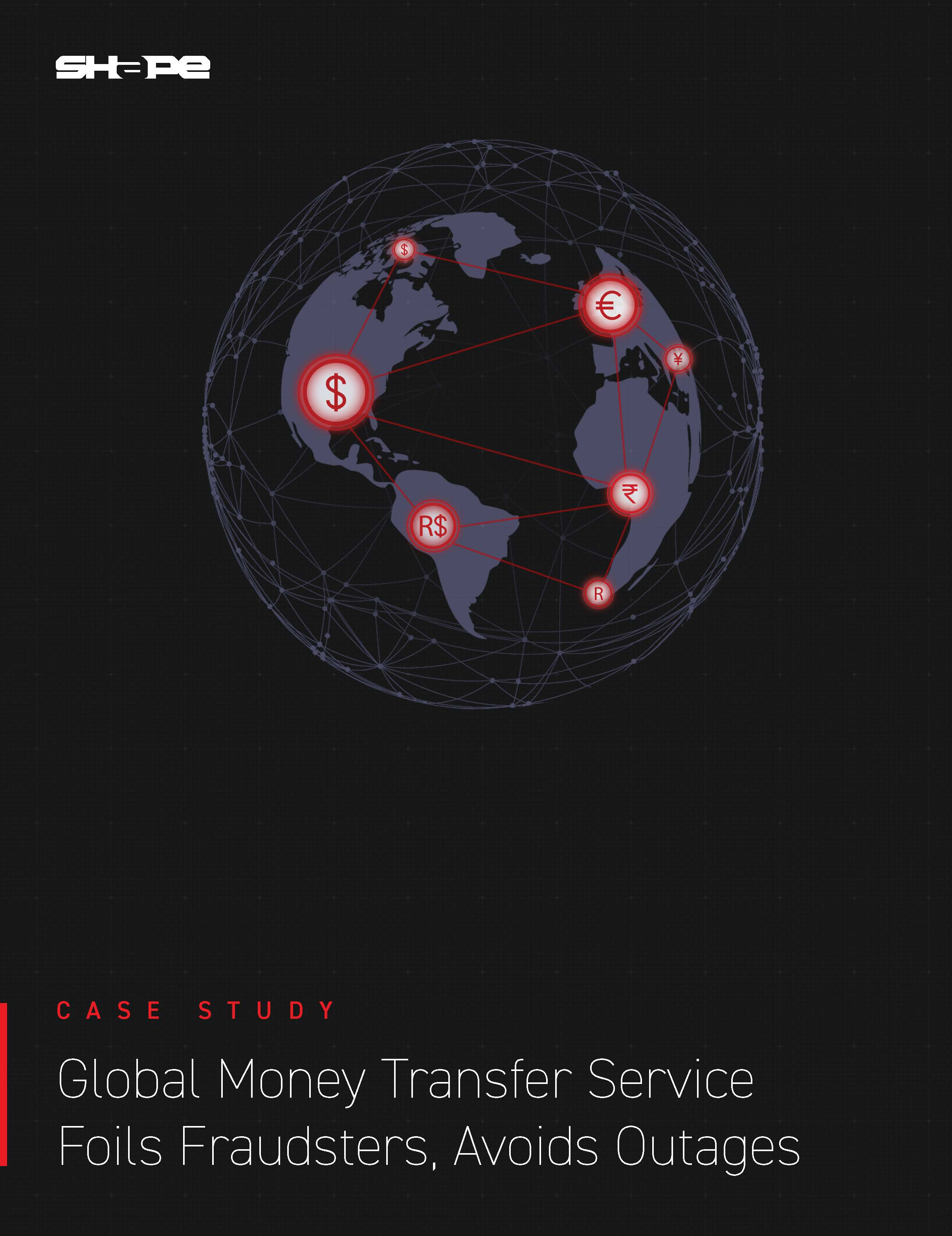 Global Money Transfer Service Foils Fraudsters, Avoids Outages