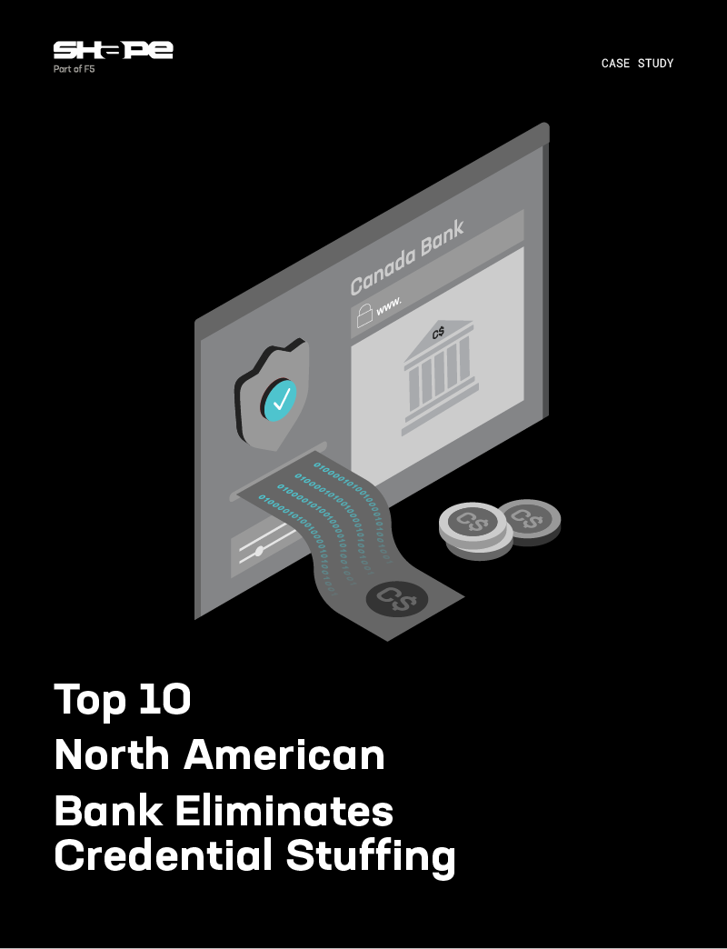 Top 10 North American Bank Eliminates Credential Stuffing
