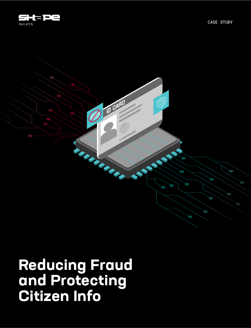 Reducing Fraud and ProtectingCitizen Info