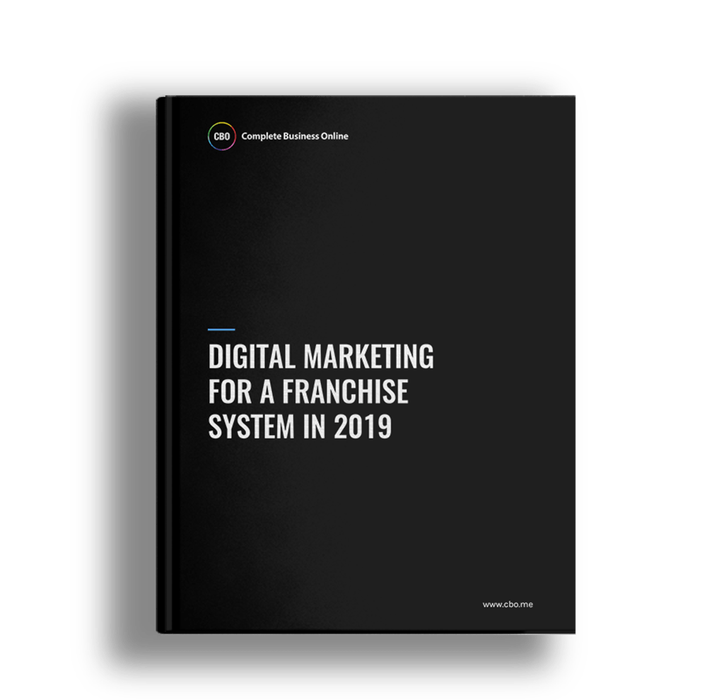 Digital Marketing for a Franchise System in 2019