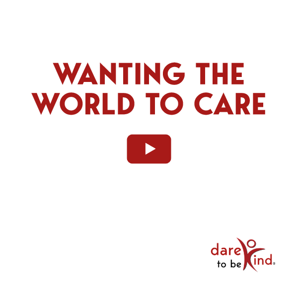 Wanting the World to Care Quote