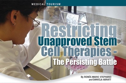 Restricting Unapproved Stem Cell Therapies - The Persisting Battle