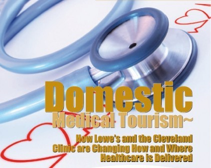 Domestic Medical Tourism ~ How Lowe's and the Cleveland