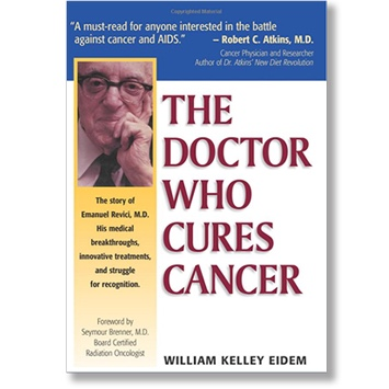 Book cover of The Doctor Who Cures Cancer by William Kelley Eidem