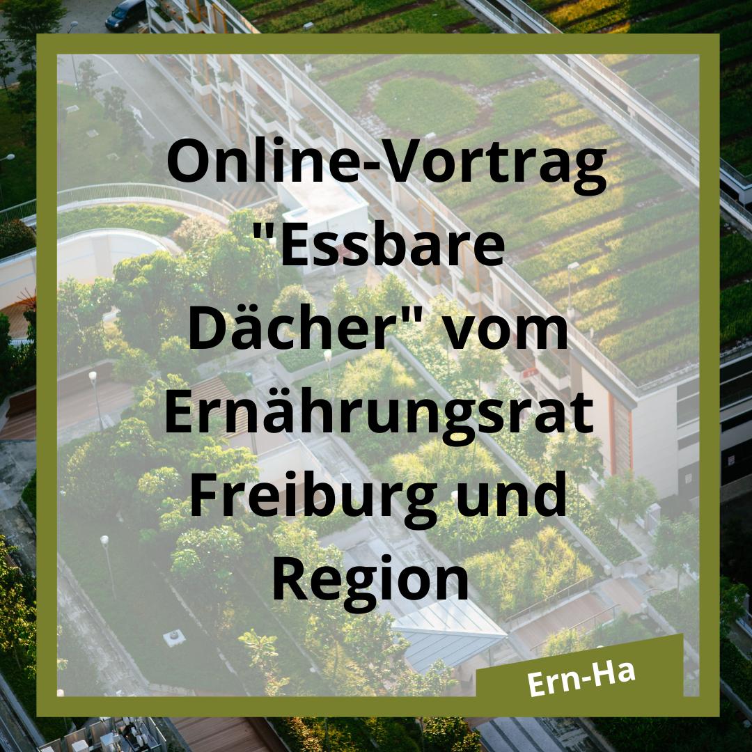 """Essbare Dächer"""" vom Ernährungsrat Freiburg und Region"""