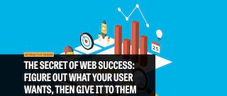 The Secret of Web Success
