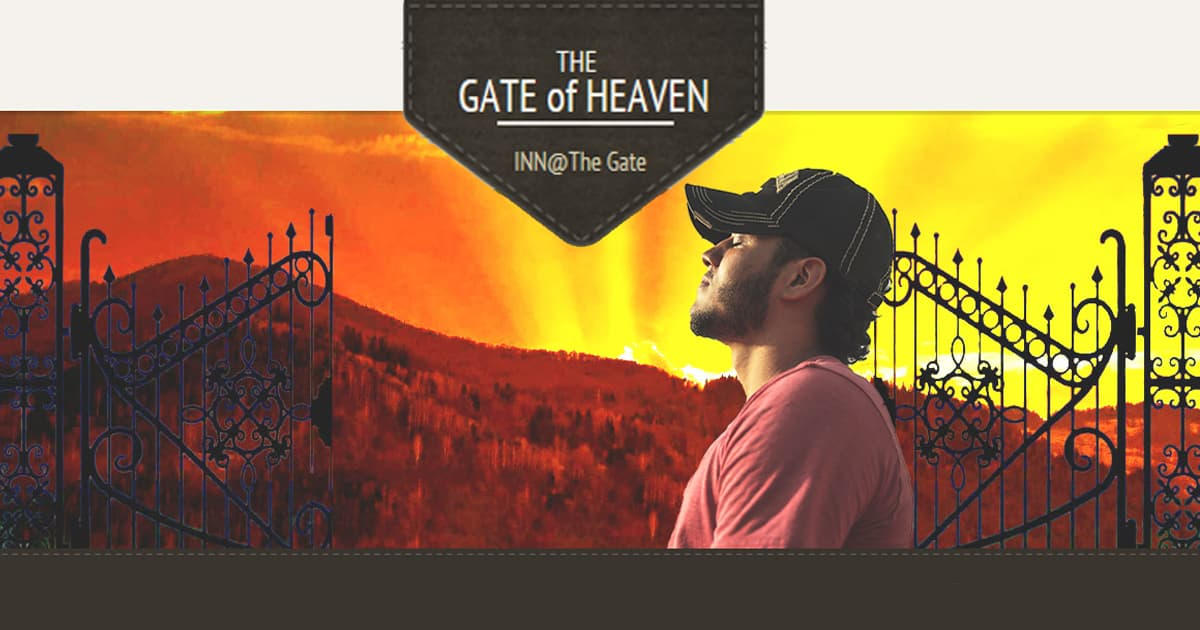 the gate of heaven | inn at the gate