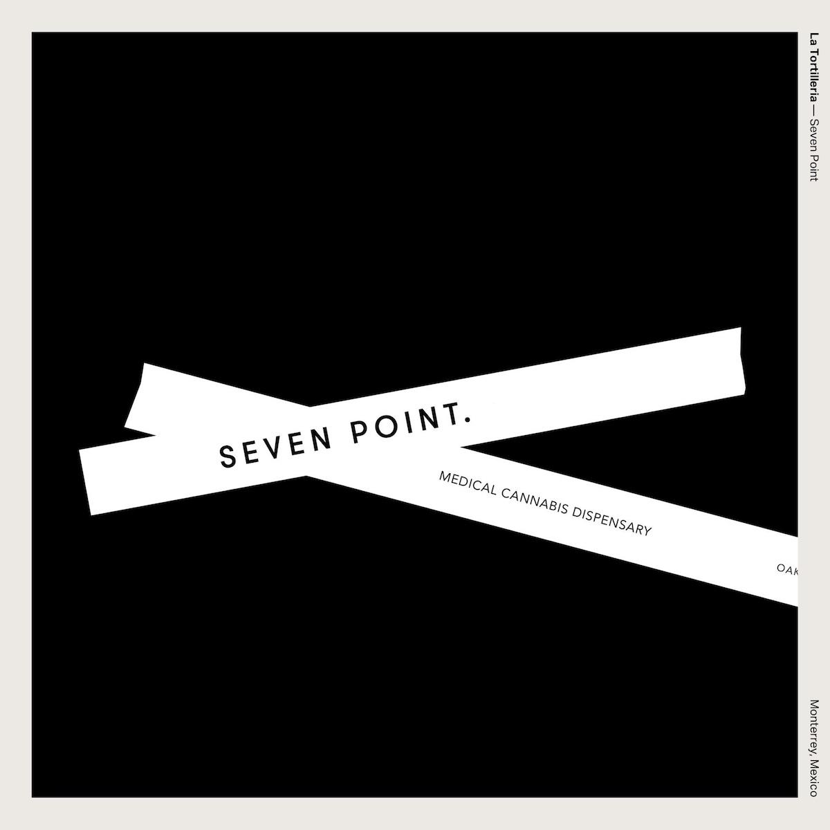 La Tortilleria — Seven Point