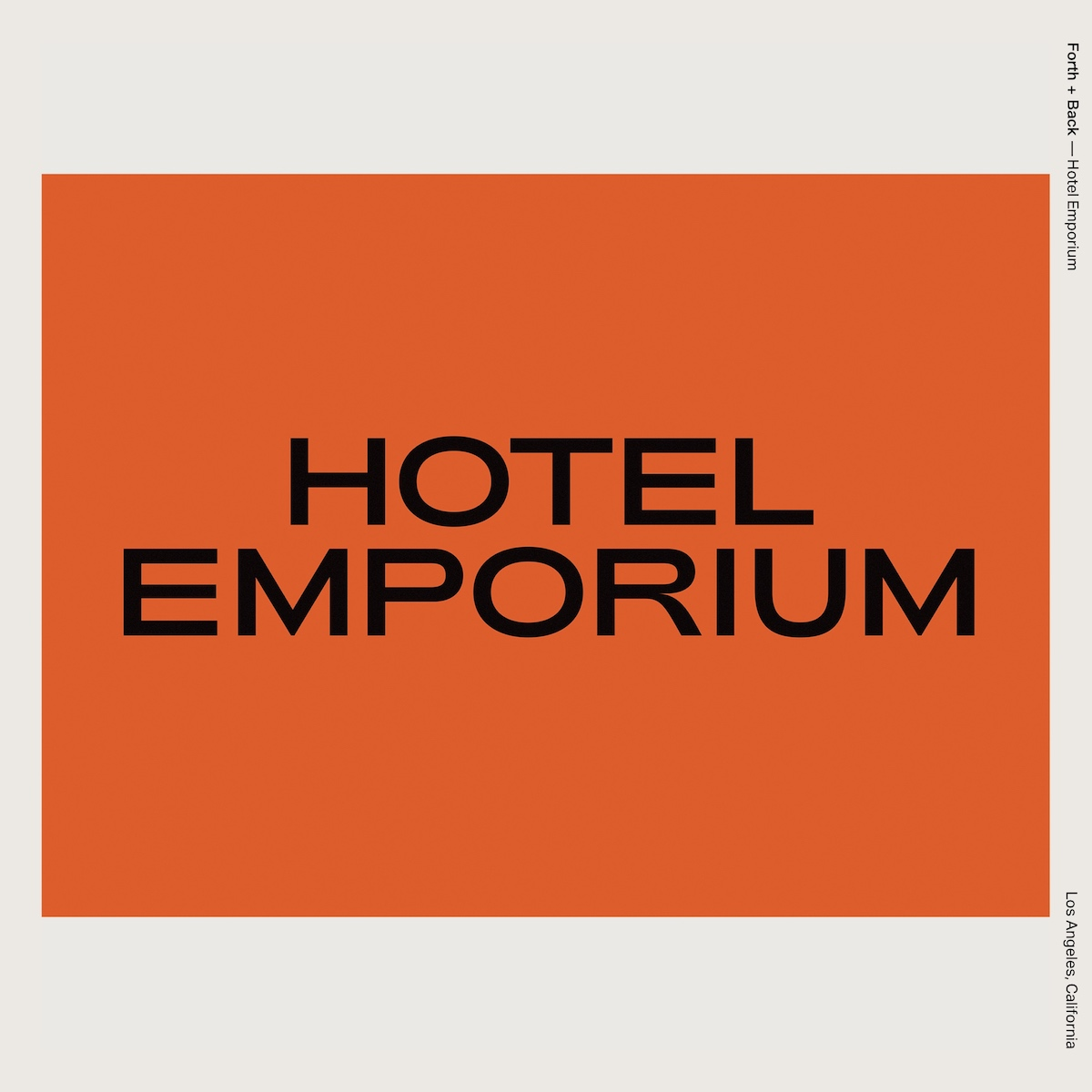 Forth + Back — Hotel Emporium