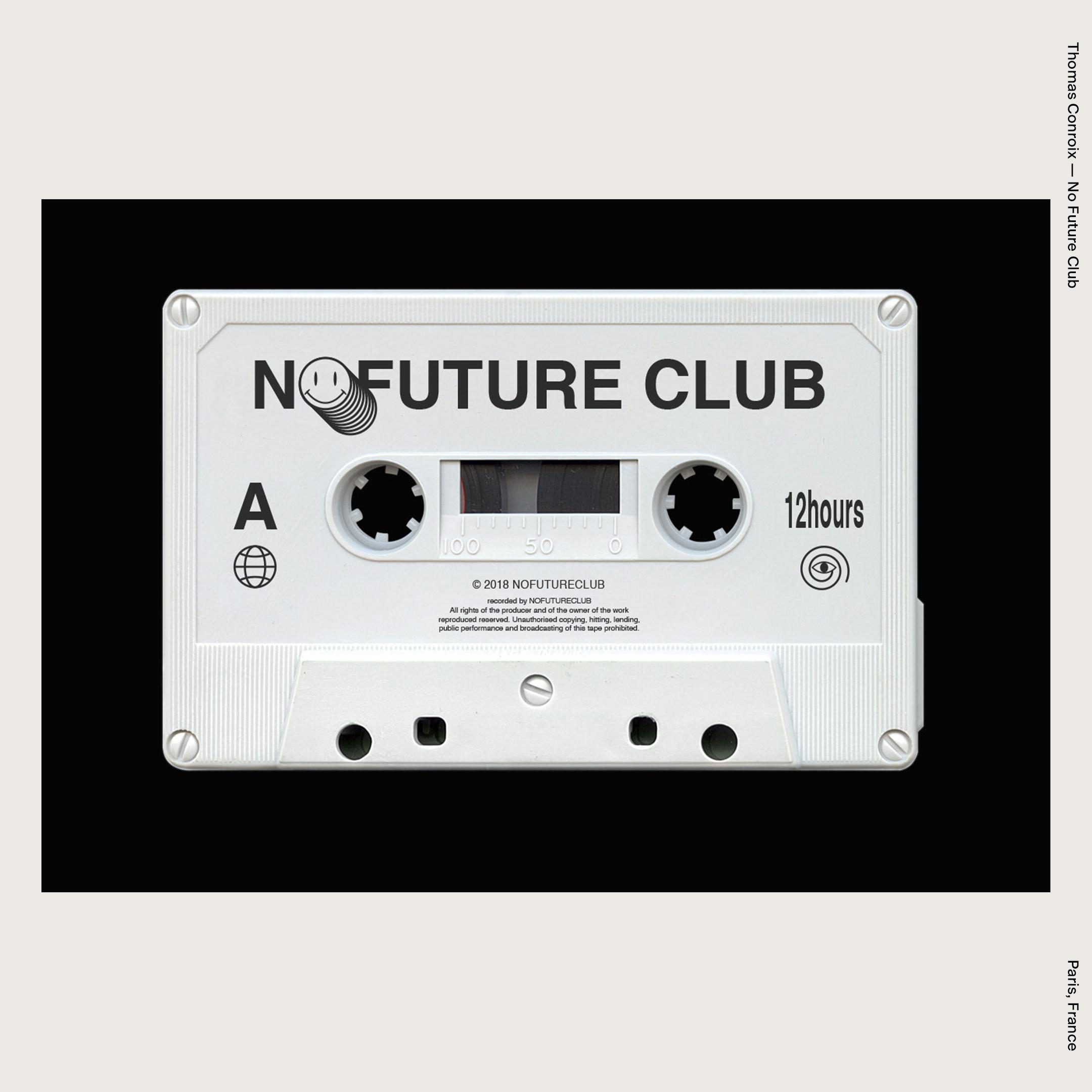 Thomas Conroix —No Future Club
