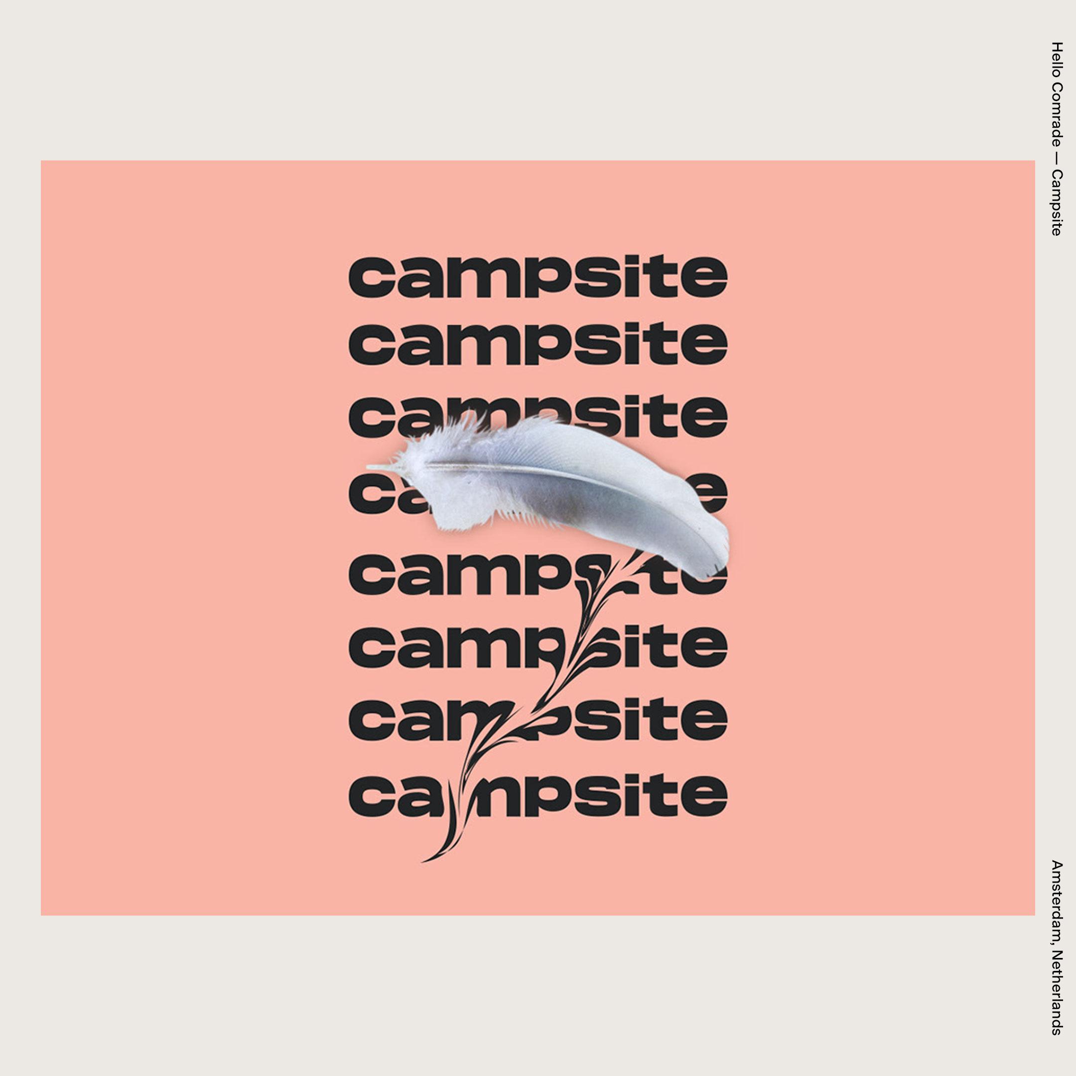 Hello Comrade — Campsite