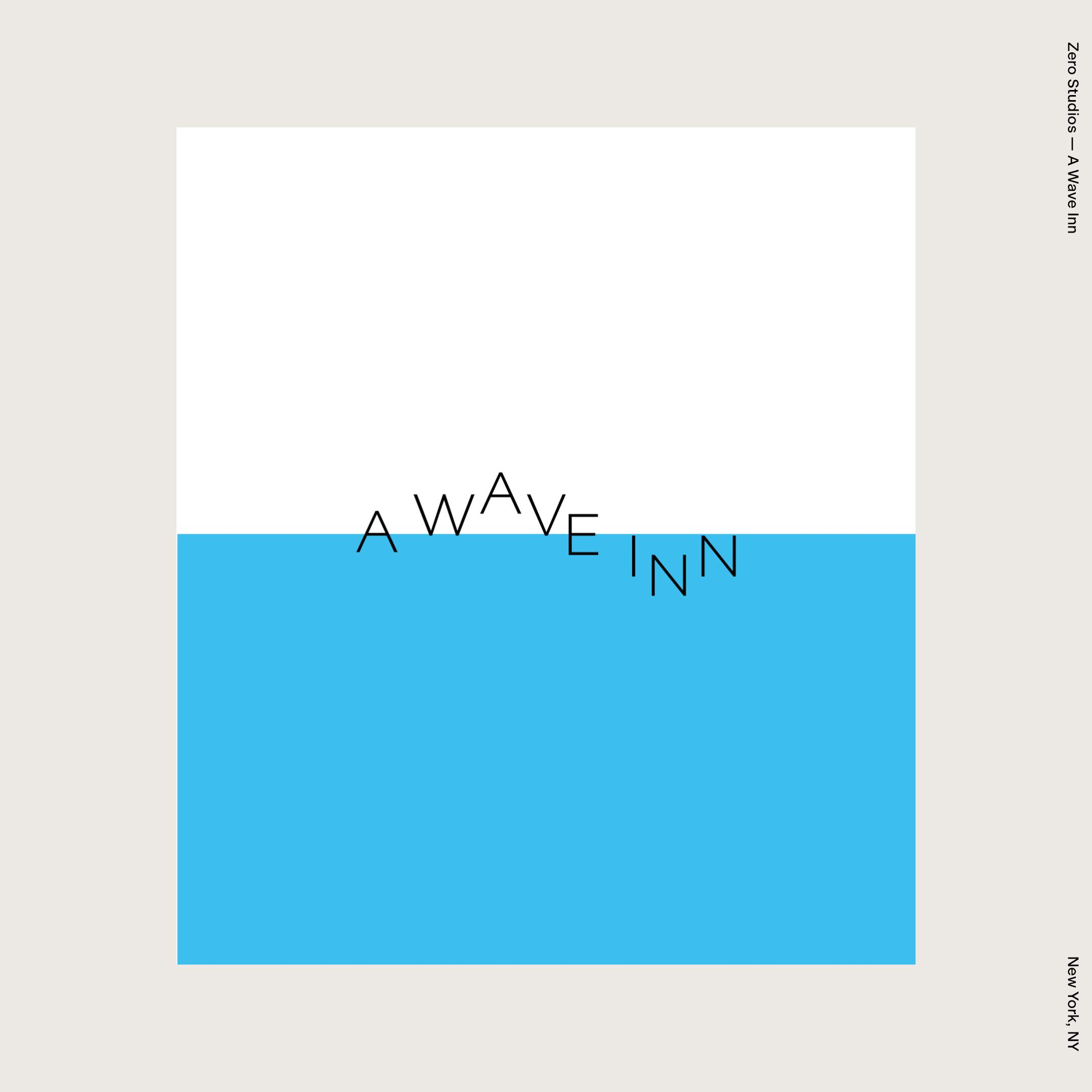 Zero Studios — A Wave Inn