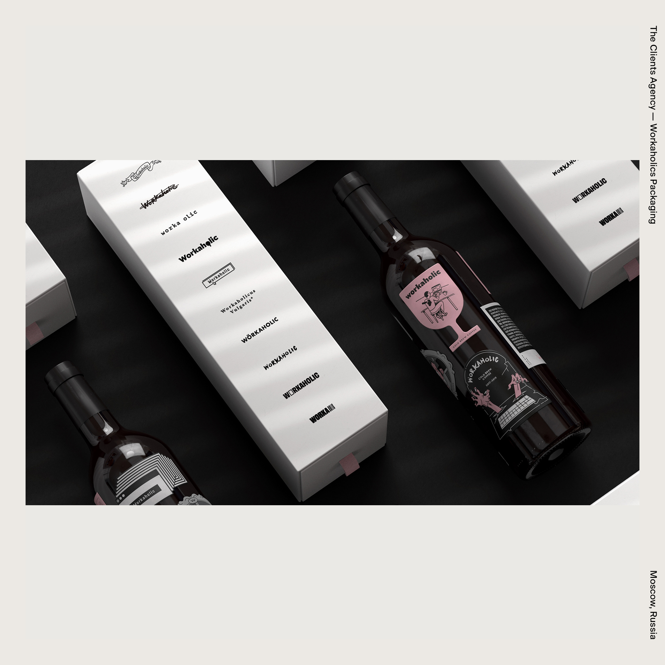 The Clients Agency — Workaholics Packaging