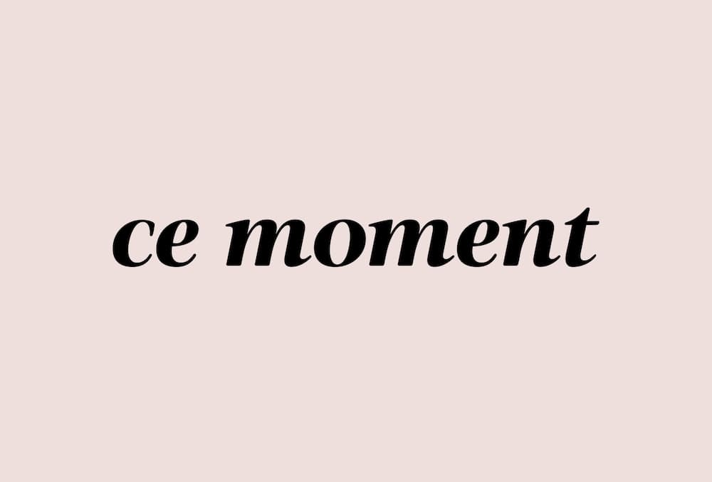 Ce Moment