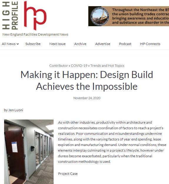 Making it Happen: Design Build Achieves the Impossible