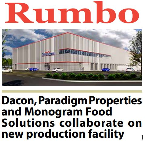 Dacon, Paradigm Properties and Monogram Food Solutions Collaborate on New Production Facility