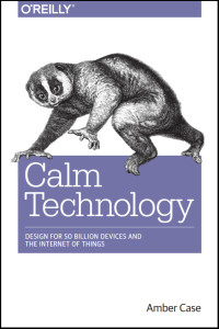 calm-technology-oreilly-books-2015