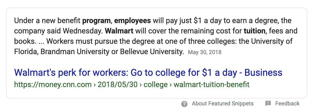 Under a new benefit program, employees will pay just $1 a day to earn a degree, the company said Wednesday. Walmart will cover the remaining cost for tuition, fees and books. ... Workers must pursue the degree at one of three colleges: the University of Florida, Brandman University or Bellevue University.