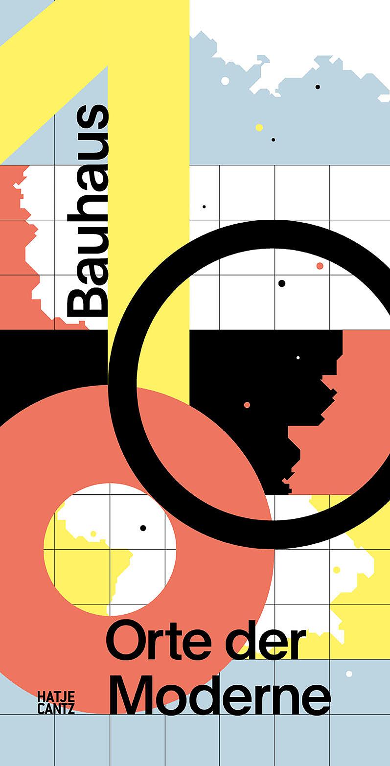 Cover: Bauhaus 100 Orte der Moderne © Hatje Cantz