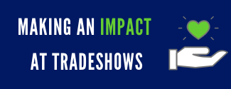 Making An Impact At Tradeshows