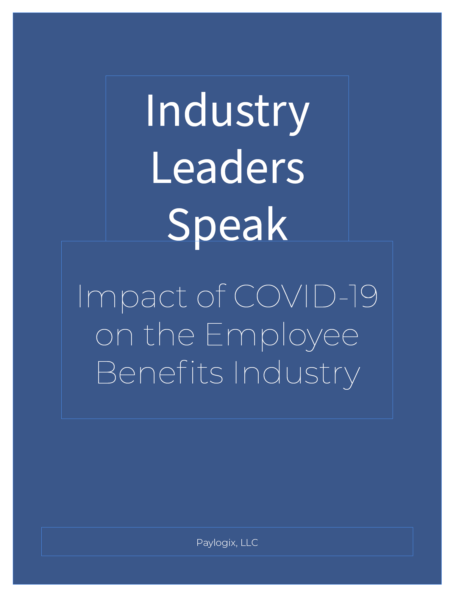 Industry Leaders Speak: COVID 19 Survey