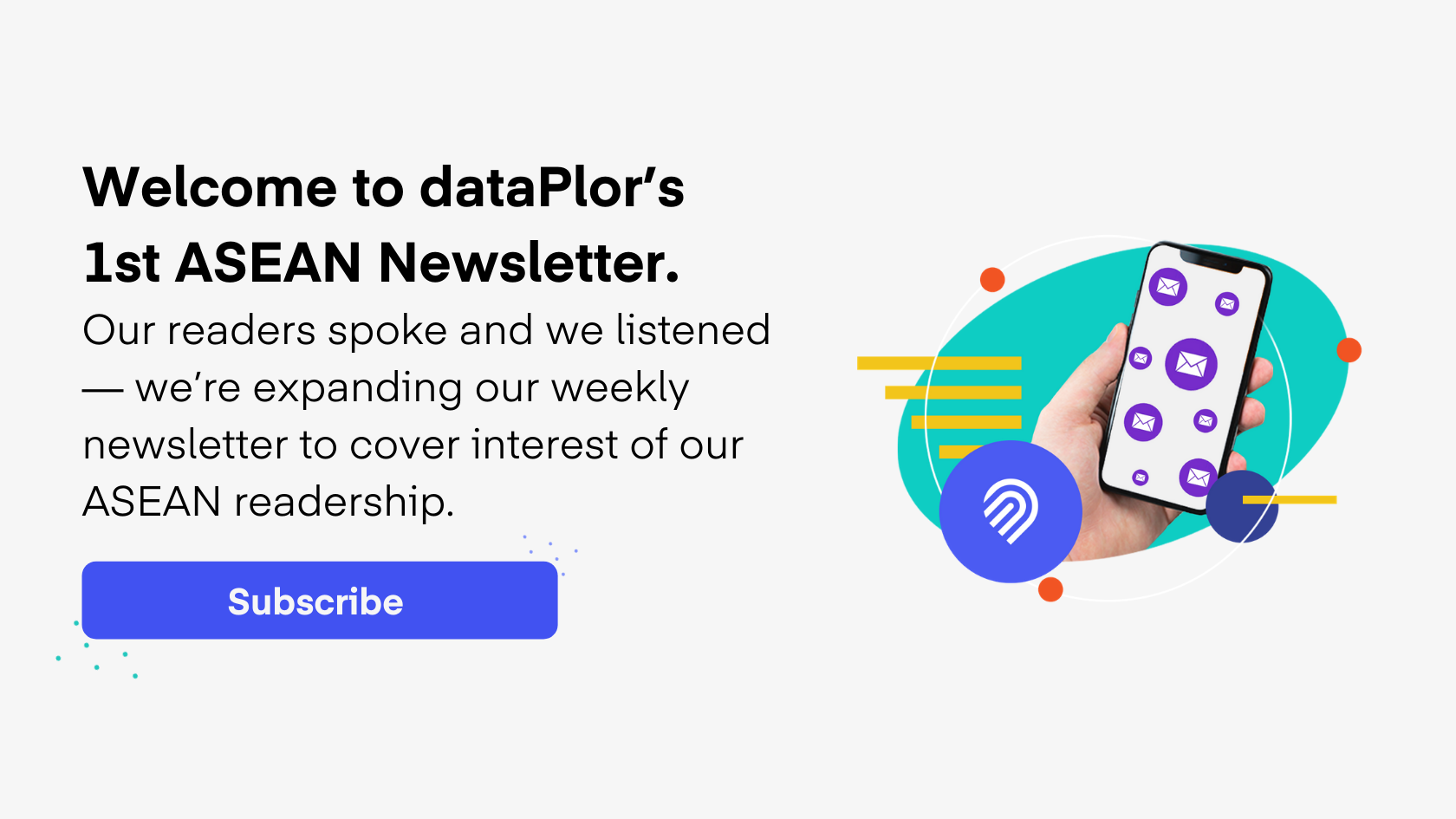 Subscribe to dataPlor's ASEAN Weekly Newsletter