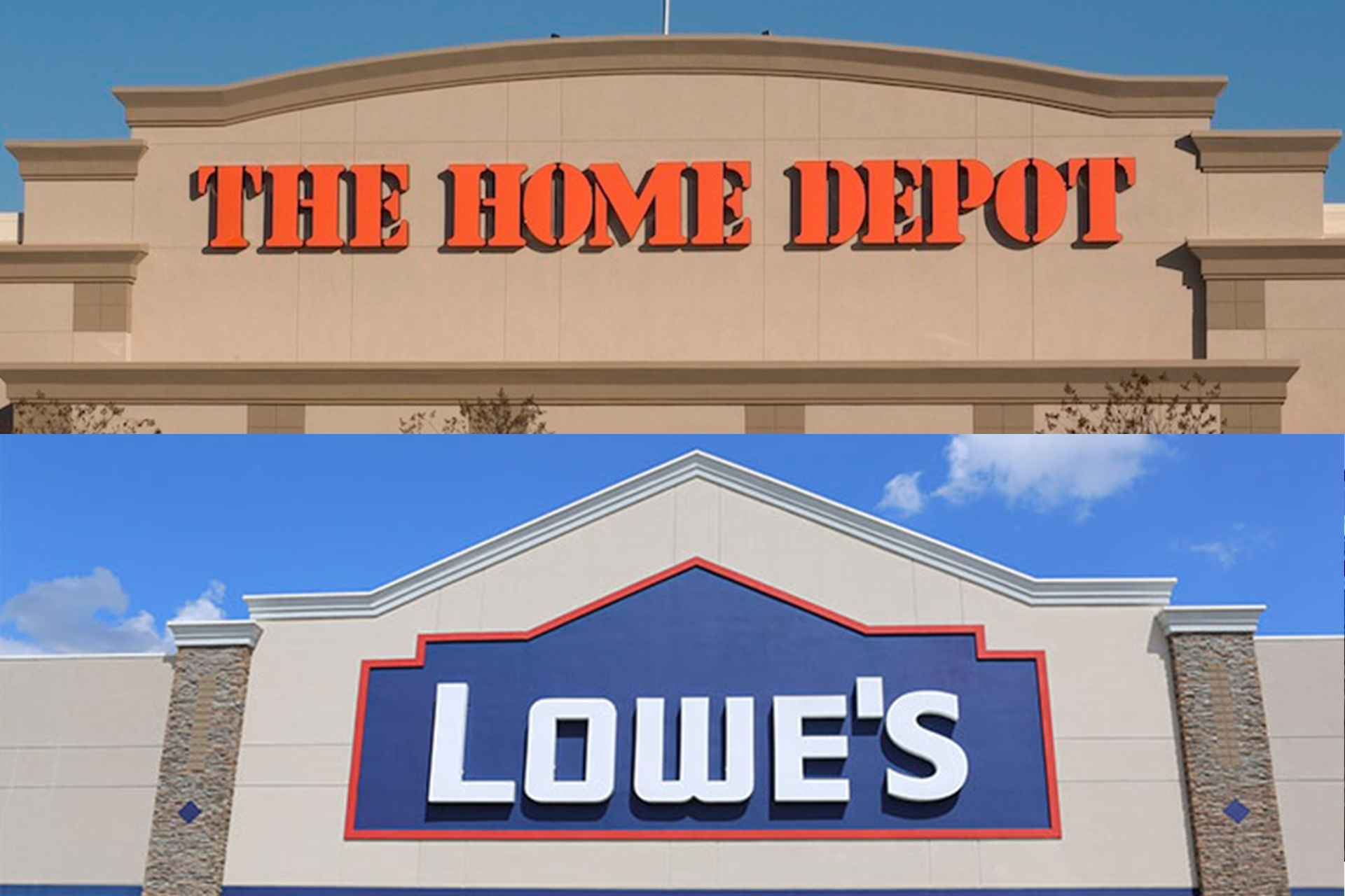 Lowes and Home Depot
