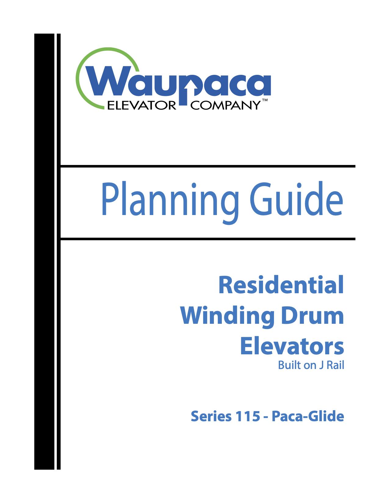 Waupaca ResidentialPaca-Lift Elevator Planning Guide