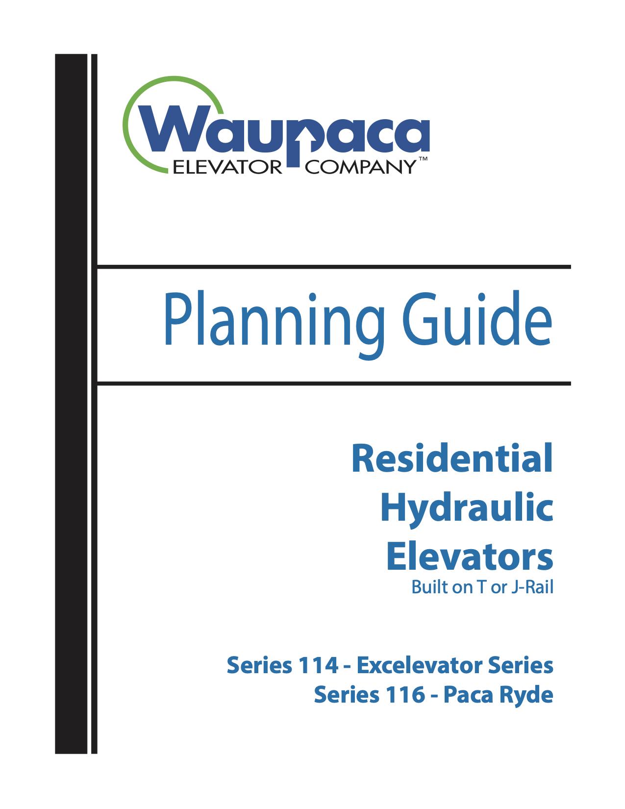 Waupaca ResidentialPaca-Ryde Elevator Brochure & Planning Guide Access Solutions