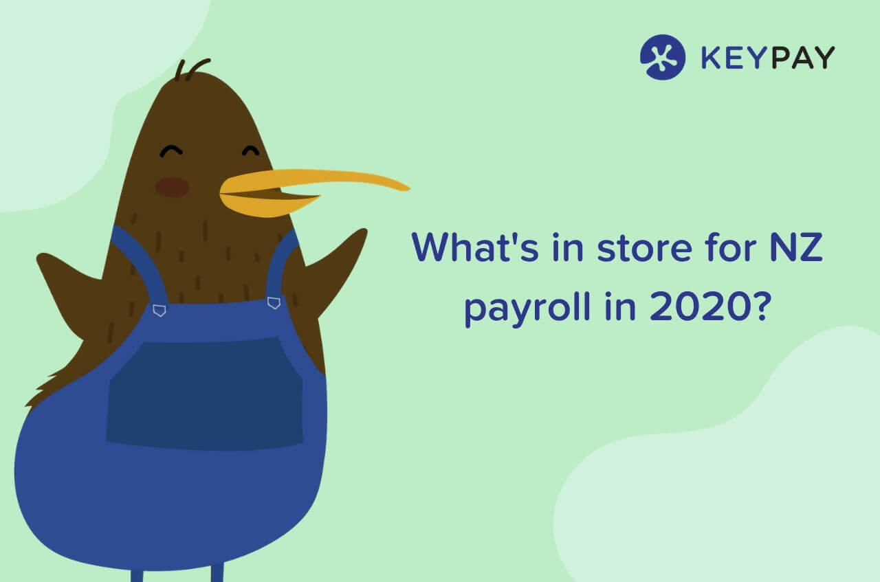 2020 NZ payroll predictions from the NZPPA