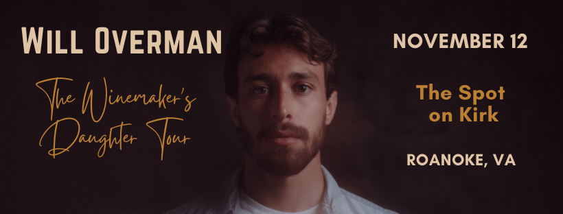 Will Overman: The Winemaker's Daughter Tour
