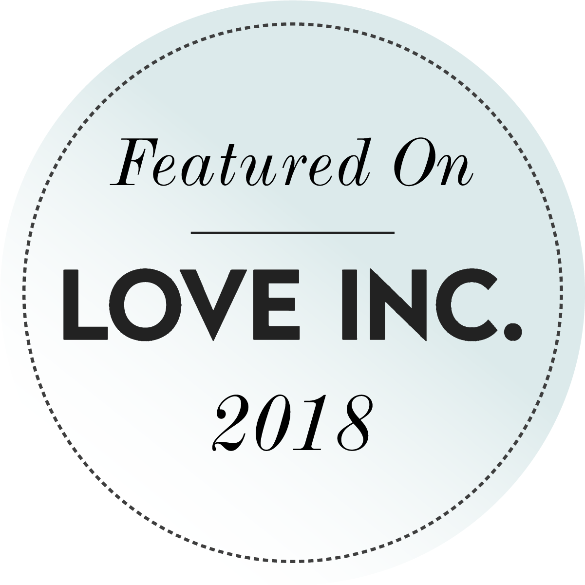 Featured on Love INC. 2018