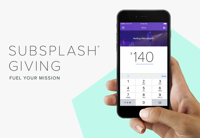 Fuel Your Mission With Subsplash Giving — The Church App