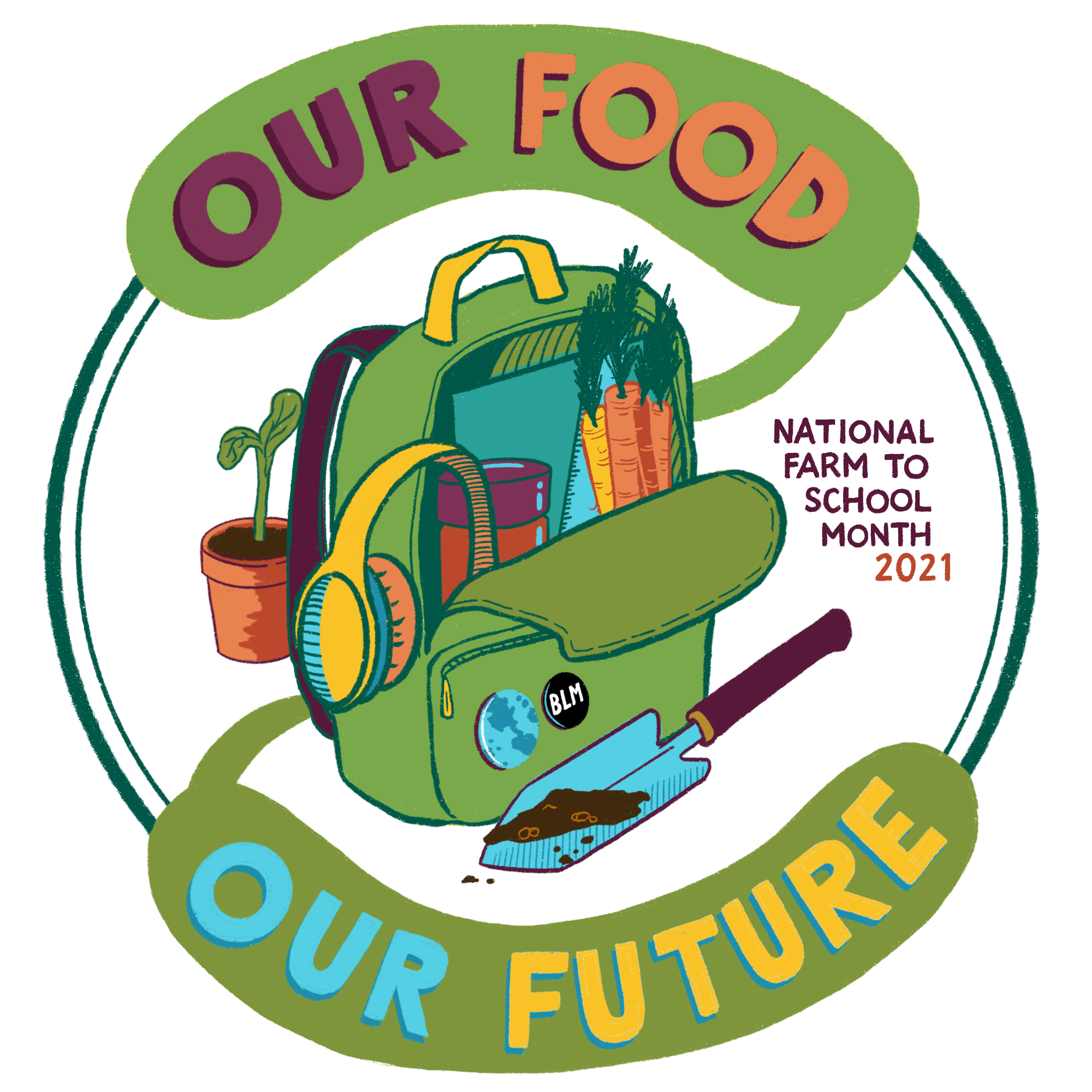 Our Food, Our Future National Farm to School Month 2021 logo