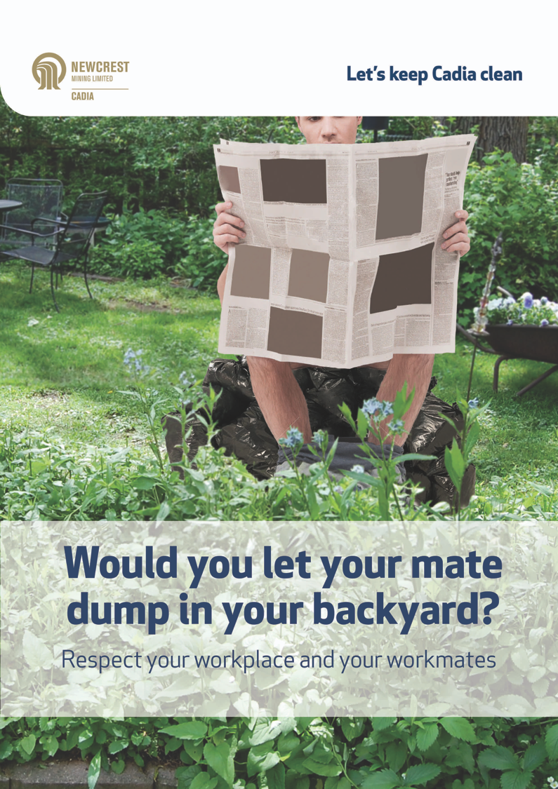 "Man sitting on the toilet reading the newspaper in someone's backyard. Text on the image says ""Would you let your mate dump in your backyard? Respect your workplace and your workmates."""