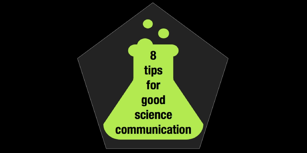 """Graphic of a beaker with text inside saying """"8 tips for good science communication""""."""