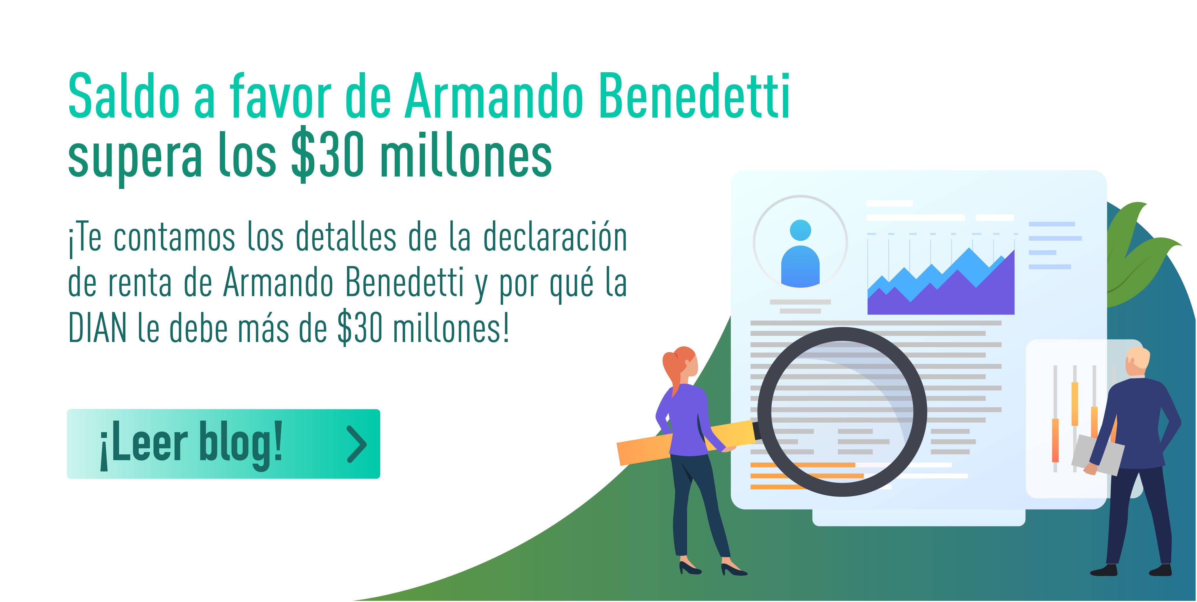 Saldo a favor de Armando Benedetti supera los $30 millones