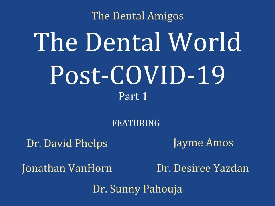 Dental World After Covid-19 Graphic