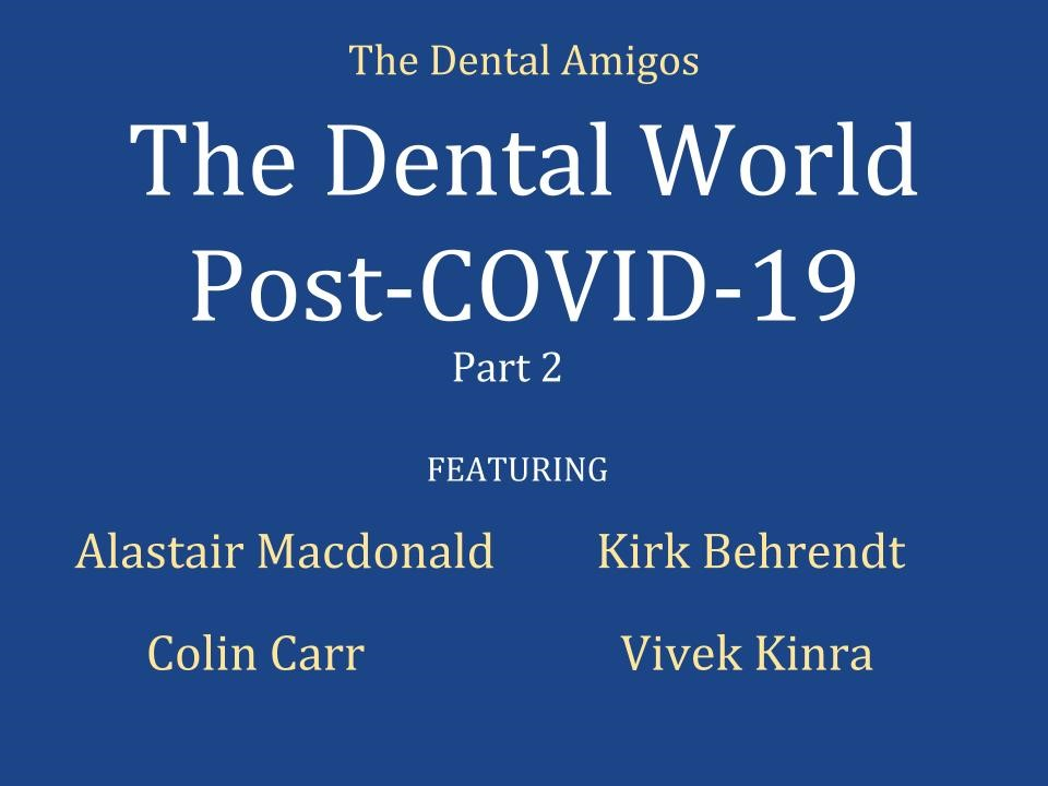 The Dental World Post COVID-19 graphic