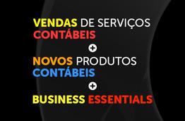 Vendas de serviços contábeis + novos produtos contábeis + business essentials